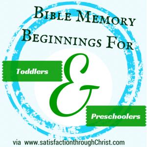 Bible Memory Beginnings for Toddlers & Preschoolers