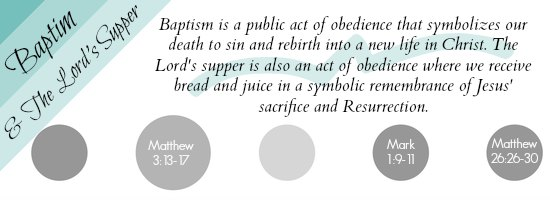 Baptism and The Lord's Supper Image with Bible Verses   Satisfaction Through Christ faith statement describes our evangelical beliefs.