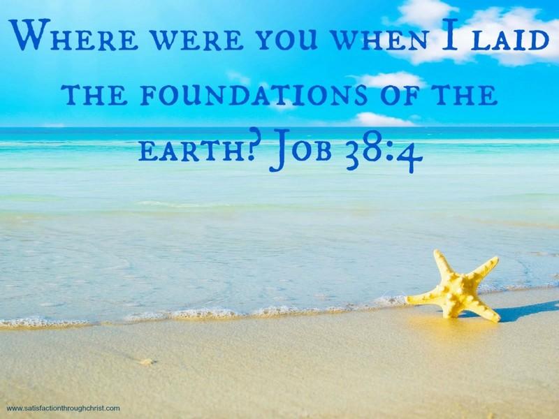 Job 38:4 | Satisfaction Through Christ
