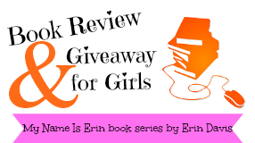 My Name is Erin by Erin Davis book series review and giveaway cover photo