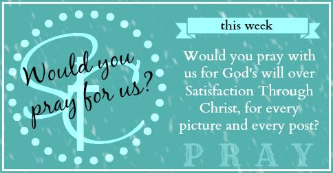 Sunday Blog Prayer   Satisfaction Through Christ
