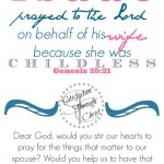 Genesis 25:21 Free Prayer Journal Printable from Satisfaction Through Christ blog. What does this scripture teach us about praying for our spouse? If it's near to their heart, we should be lifting it up to God.