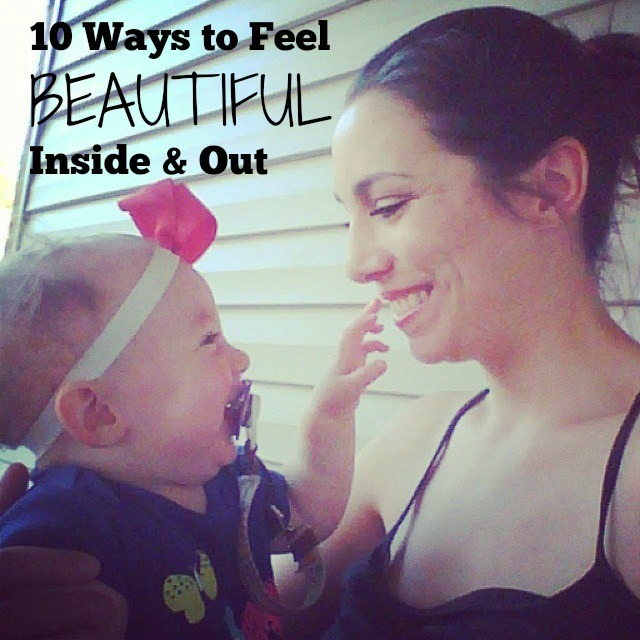 10 Ways to Feel BEAUTIFUL Inside & Out | What do I do when I feel like I don't have it together?  I like to do something to make myself feel beautiful inside and out!  So here are some tips that work for me, and hopefully some of them will work for you as well!