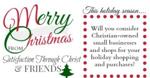 Imagine the gift you might bring to a fellow Christian by spreading the word about their Etsy shop? We're asking everyone we know to share this image via Facebook! (Or anywhere else you'd like to share.) Christians, will you consider shopping with Christian owned businesses first this year? What a holiday season we can have, together in Christ! Merry Christmas from Satisfaction Through Christ and Friends