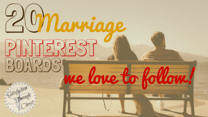 20 Marriage Pinterest Boards that we Love to Follow! | Satisfaction Through Christ