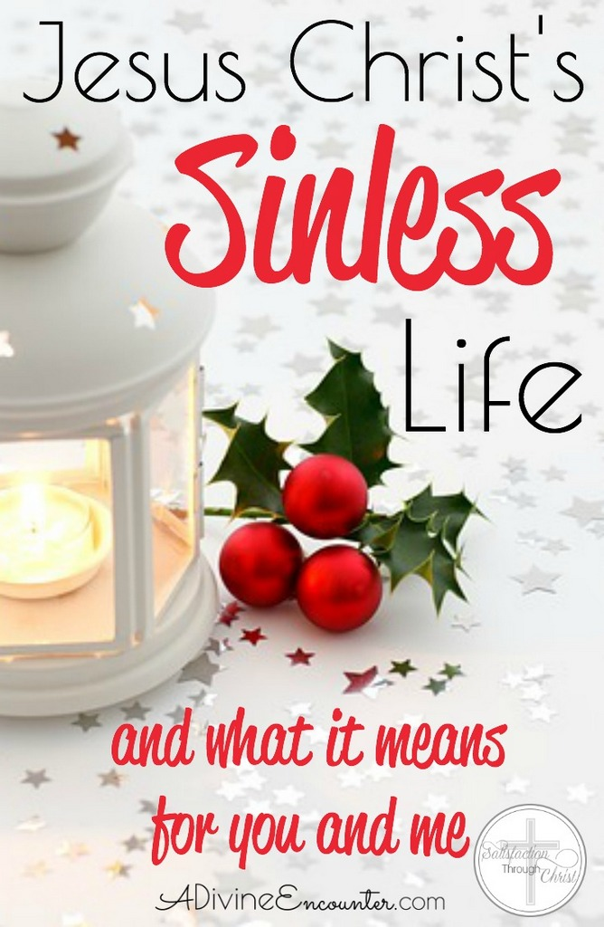 Jesus Christ's Sinless Life