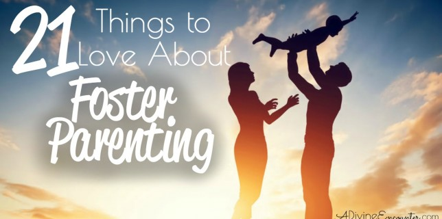 21-Things-to-Love-About-Foster-Parenting-fb-644x320