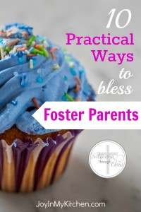 Want to make an impact in your community? Serve a foster family. List of 10 practical ideas to bless foster parents from someone who's been there.
